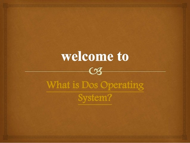 What is Dos Operating System?