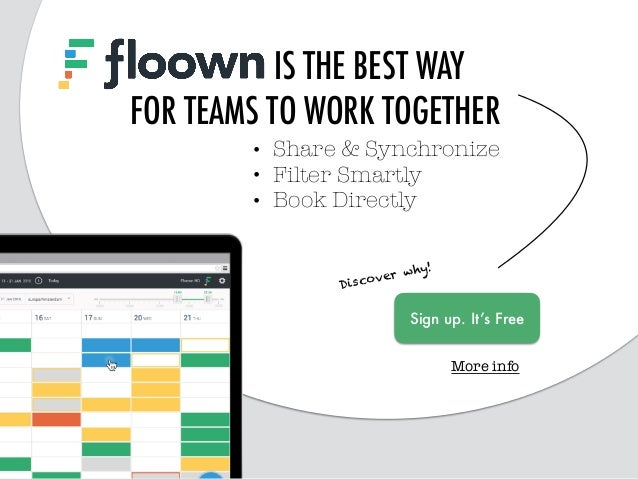 FLOOWN IS THE BEST WAY FOR TEAMS TO WORK TOGETHER Discover why! Sign up. It's Free • Share & Synchronize • Filter Smartly ...