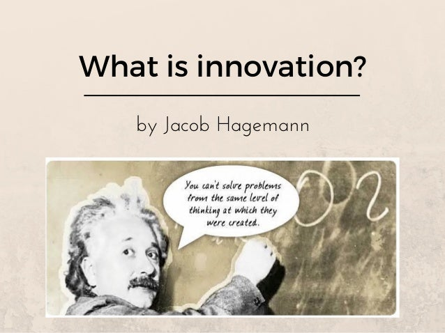 What is innovation? byJacobHagemann