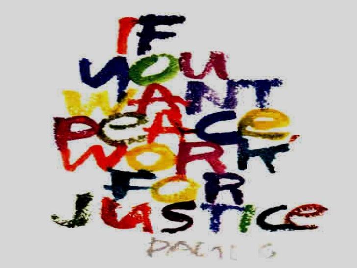 "Unit One –  P e a c e  &  JUSTICE <ul><li>What is justice?  – an equivocal term </li></ul><ul><ul><li>"" giving one his/her..."