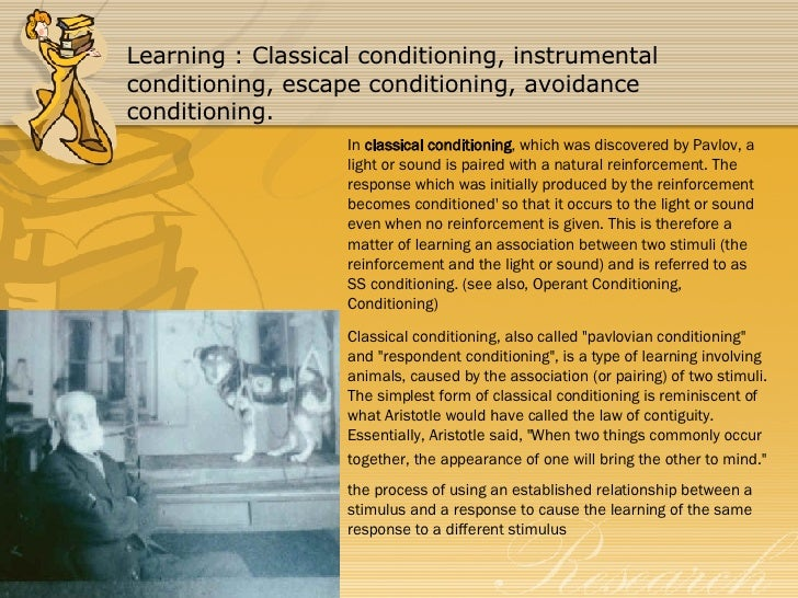 respondent and instrumental conditioning as related The distinctive characteristic of operant conditioning relative to previous forms of behaviorism (eg, connectionism, drive reduction) is that the organism can emit related websites there are two journals that contain current behaviorist research: the journal for the experimental analysis of behavior (jeab) and the.