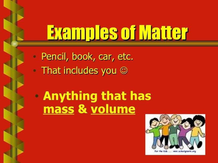 Matter, Mass, & Volume Slide 3
