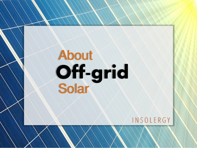 About Off-grid Solar