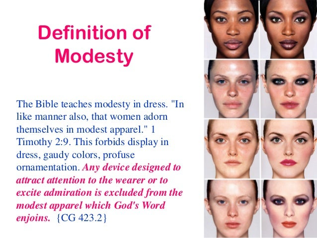 What does the bible say about dressing modestly