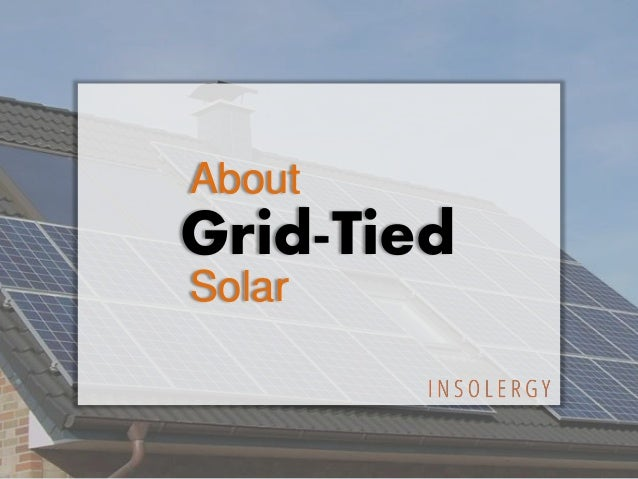 About Grid-Tied Solar