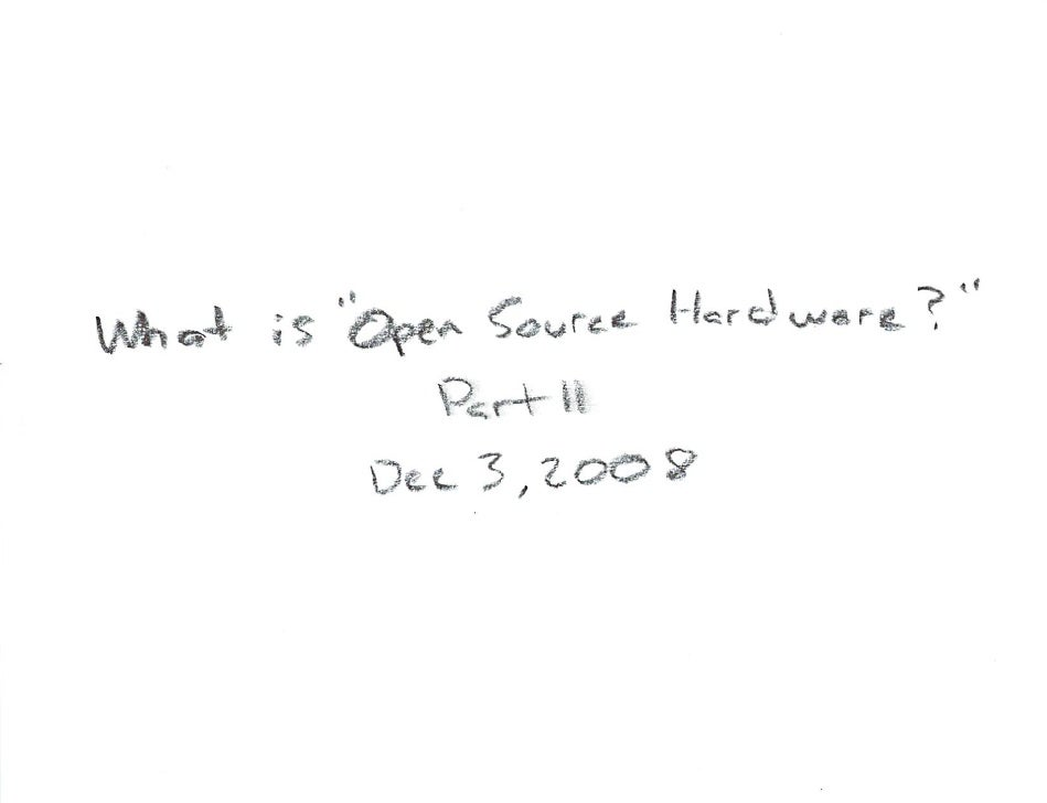 What Is Open Source Hardware Part 2