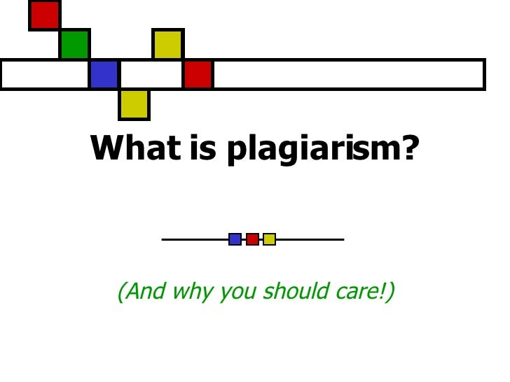 What is plagiarism? (And why you should care!)