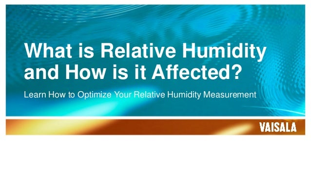 what is relative humidity and how is it affected. Black Bedroom Furniture Sets. Home Design Ideas