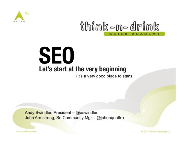 Let's start at the very beginning! (It's a very good place to start) SEO