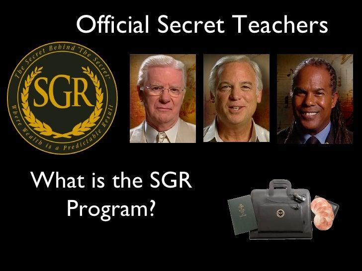 Official Secret Teachers What is the SGR Program?