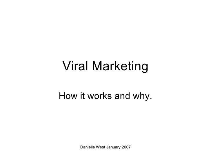 Viral Marketing How it works and why.
