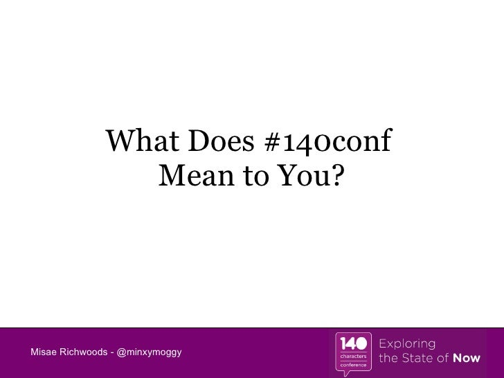 What Does #140conf  Mean to You?