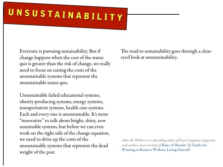 UNSUSTAINAB                                        ILITY    Everyone is pursuing sustainability. But if         e road to...