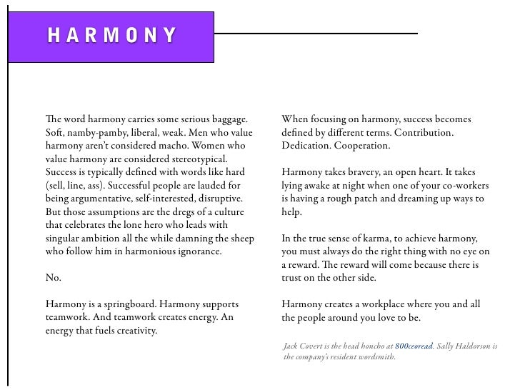 HARMONY   e word harmony carries some serious baggage.         When focusing on harmony, success becomes So, namby-pamby...