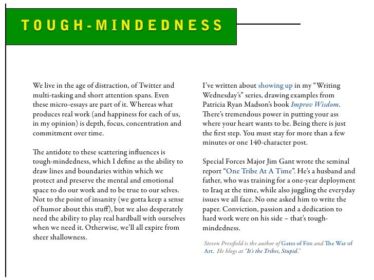 """TOUGH-MINDEDNESS   We live in the age of distraction, of Twitter and       I've written about showing up in my """"Writing mu..."""