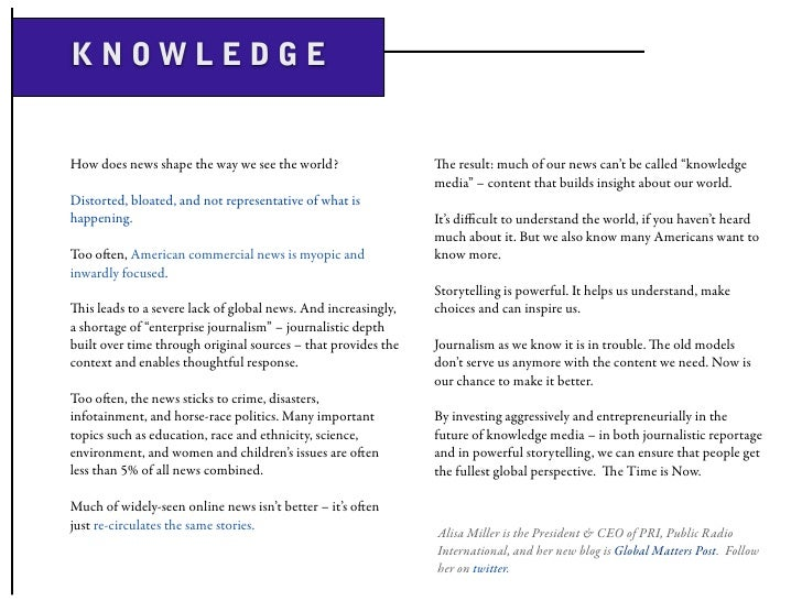 """KNOWLEDGE   How does news shape the way we see the world?                  e result: much of our news can't be called """"kn..."""