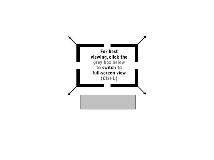 For best viewing, click the  grey box below    to switch to  full-screen view       (Ctrl-L)