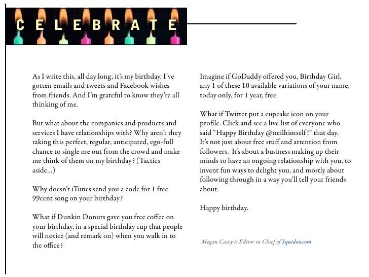 C E L E B R A T E    As I write this, all day long, it's my birthday. I've   Imagine if GoDaddy offered you, Birthday Girl,...
