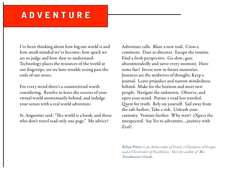 ADVENTURE   I've been thinking about how big our world is and    Adventure calls. Blaze a new trail. Cross a how small-min...