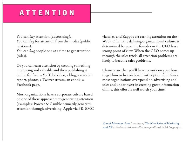 ATTENTION   You can buy attention (advertising).                   via sales, and Zappos via earning attention on the You ...