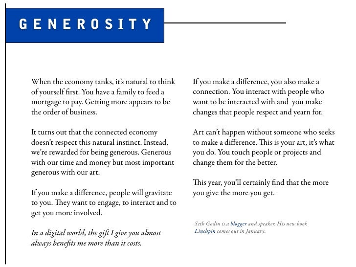 GENEROSITY   When the economy tanks, it's natural to think     If you make a difference, you also make a of yourself first. ...