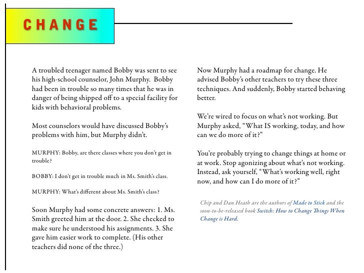 CHANGE   A troubled teenager named Bobby was sent to see            Now Murphy had a roadmap for change. He his high-schoo...