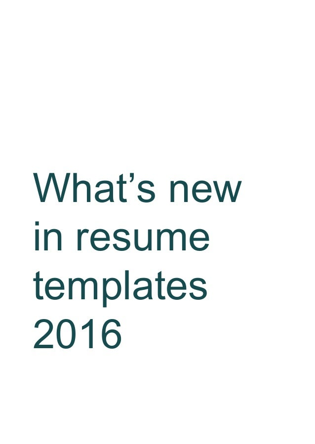 whats new in resume templates 2016