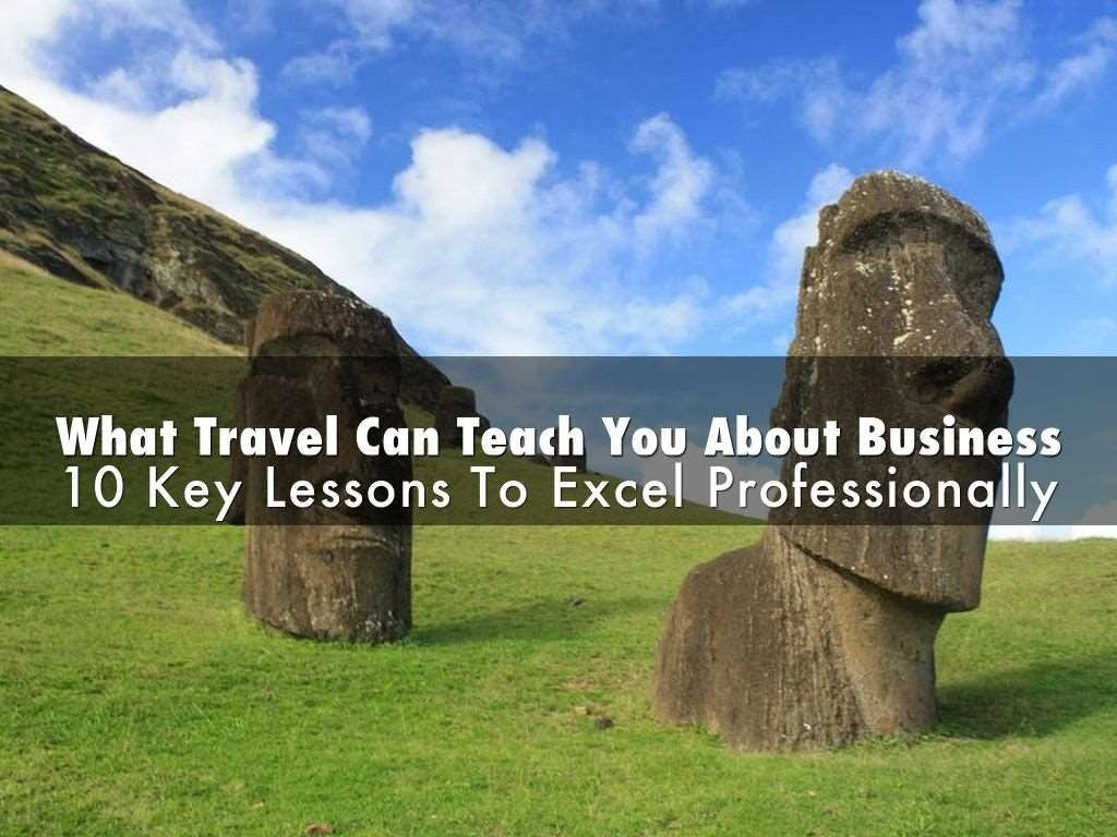 10 Things Travel Can Teach You About Business
