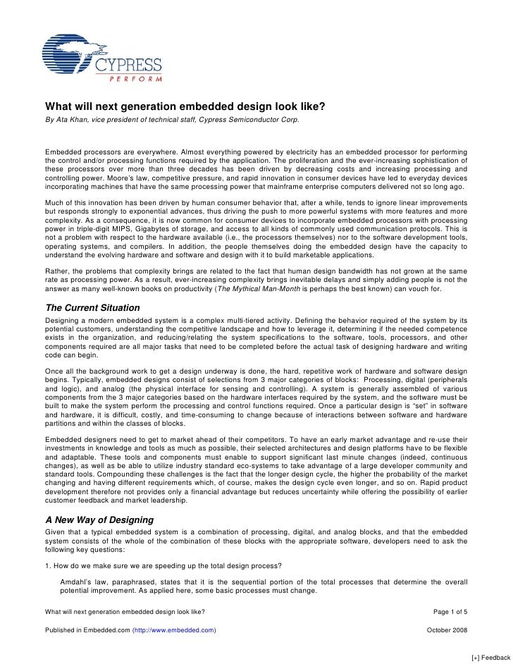 What will next generation embedded design look like? By Ata Khan, vice president of technical staff, Cypress Semiconductor...