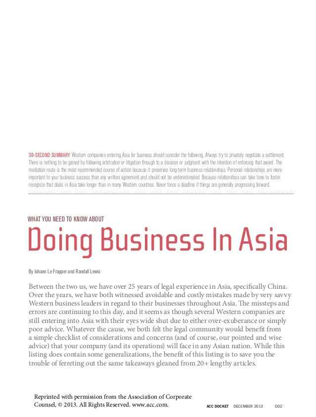 30-SECOND SUMMARY Western companies entering Asia for business should consider the following. Always try to privately nego...