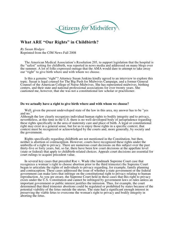 "What ARE ""Our Rights"" in Childbirth? By Susan Hodges Reprinted from the CfM News Fall 2008     The American Medical Associ..."