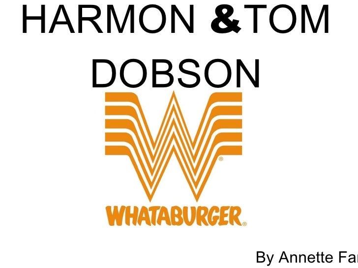 HARMON  & TOM DOBSON By Annette Farrell