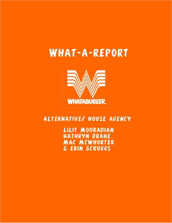 What-A-Report   Alternative/ house agency   Lilit Mouradian   Kathryn drake   Mac Mcwhorter   & erin S...