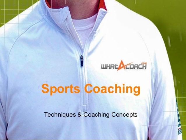 Sports Coaching Techniques & Coaching Concepts