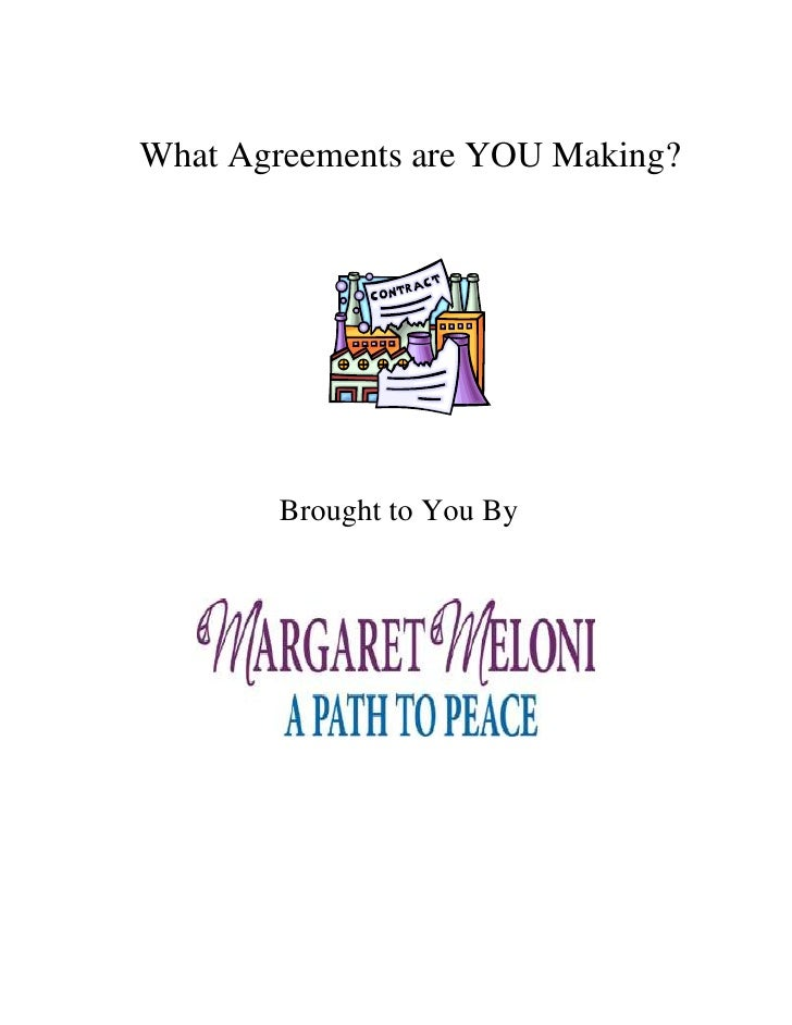 What Agreements are YOU Making?        Brought to You By