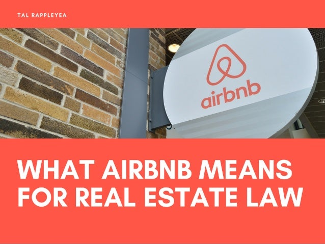 What Airbnb Means For Real Estate Law