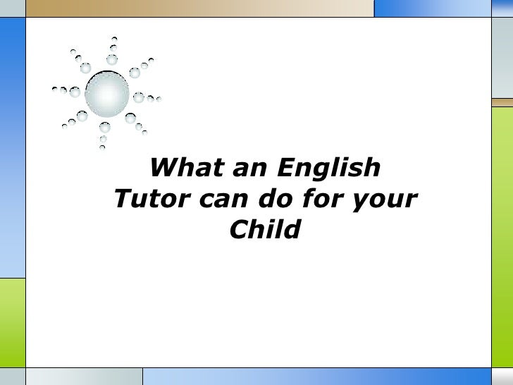 What an EnglishTutor can do for your        Child