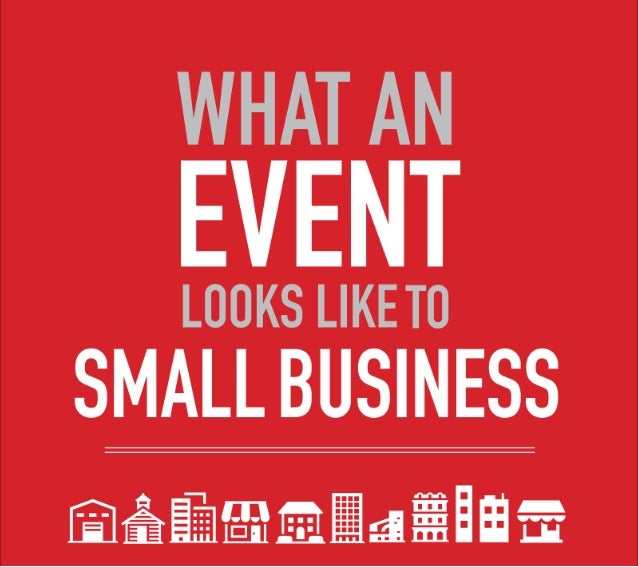 Here is a BEHIND-THE-SCENES look at  the world of small business events.  {source: 2012 Constant Contact Attitudinal Survey}