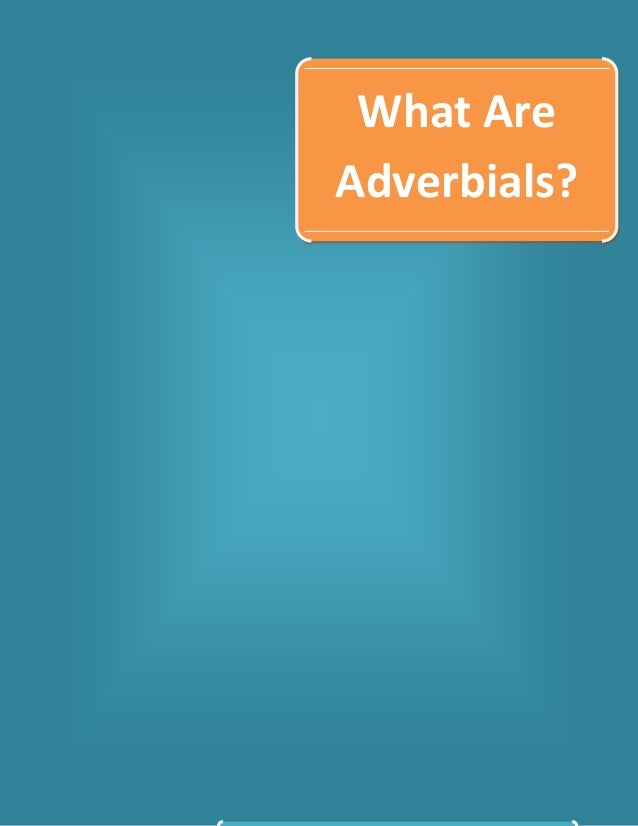 What Are Adverbials?