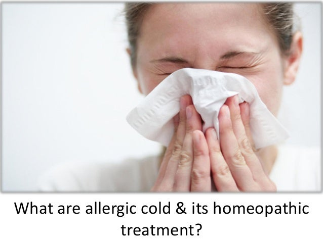 What are allergic cold and its homeopathic treatment