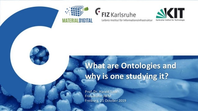 Prof. Dr. Harald Sack: What are ontologies and why is one studying it?, Fraunhofer IWM Freiburg, Innovationsplattform Mate...