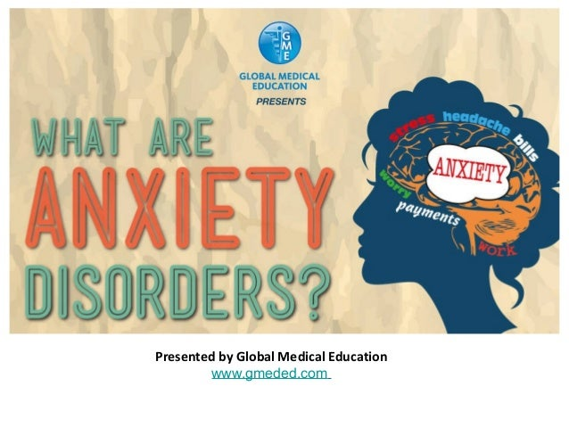 Presented by Global Medical Education www.gmeded.com