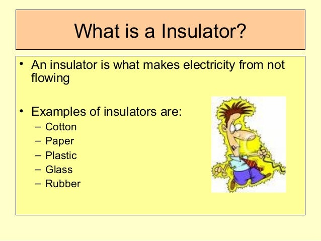 What are conductors_and_insulators
