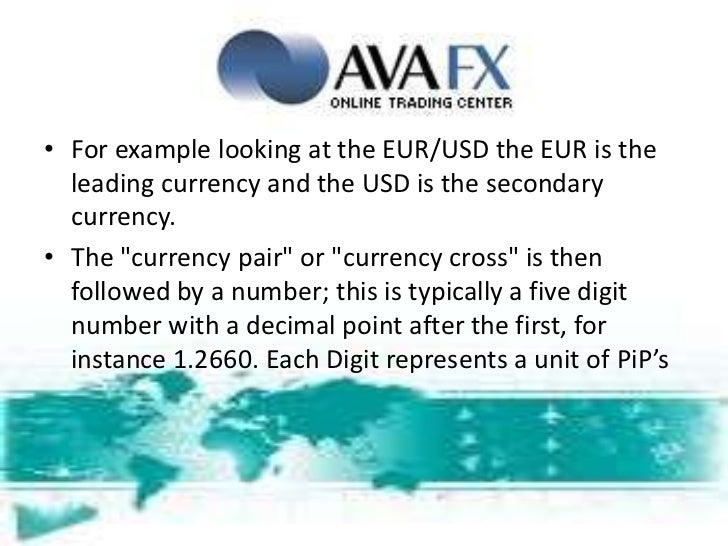 Forex Basics-What are Currency Pairs Cross Currency Pairs-Forex Trading, Forex, Foreign Exchange, Fx Trade, Forex Trader, Hedge Fund, Forex Trading, Trading Forex, Foreign Currency, Hedging, Metatrader, Currencies, Forex Factory, Broker Forex, Iforex, Cur Slide 3