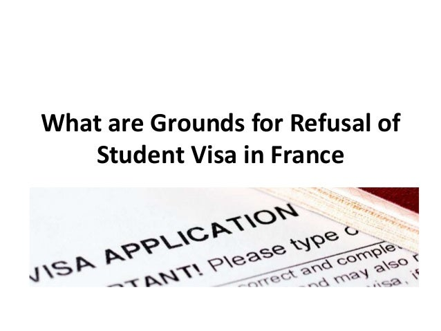 What are Grounds for Refusal of Student Visa in France