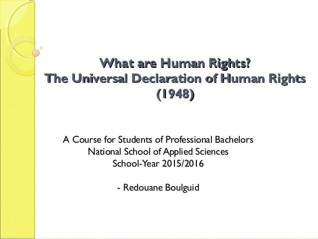 What are Human Rights?What are Human Rights? The Universal Declaration of Human RightsThe Universal Declaration of Human R...