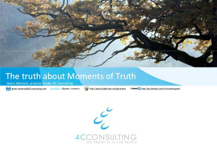 The truth about the Moments of Truth (preview)