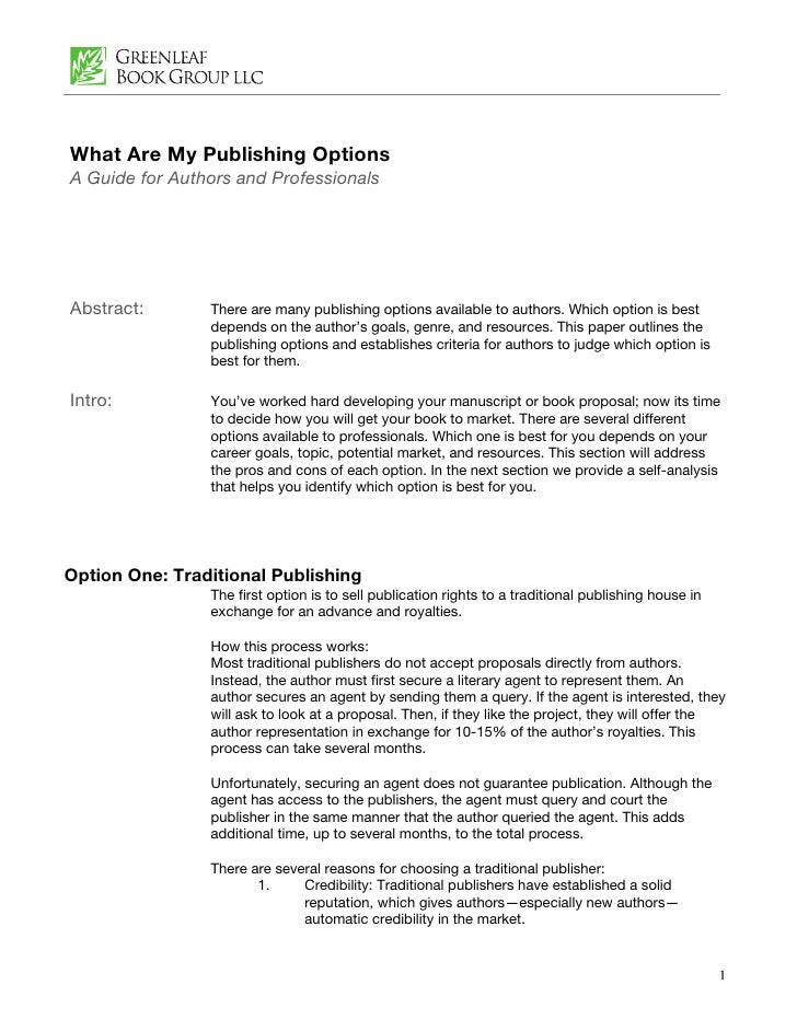 What Are My Publishing Options A Guide for Authors and Professionals     Abstract:       There are many publishing options...