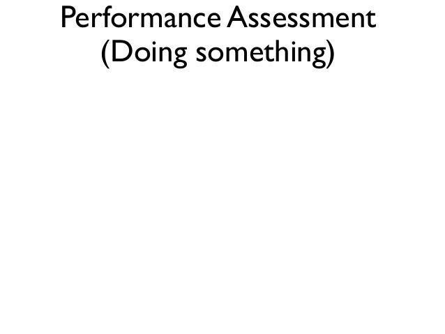 What Are Performance Assessments