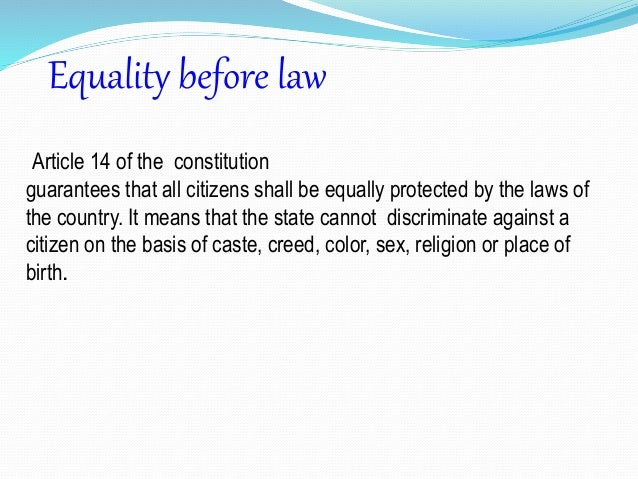 the right to equality in the eyes of the law Important changes to the laws of succession mean that women are now entitled  to inherit property under customary law the customary law of succession is.